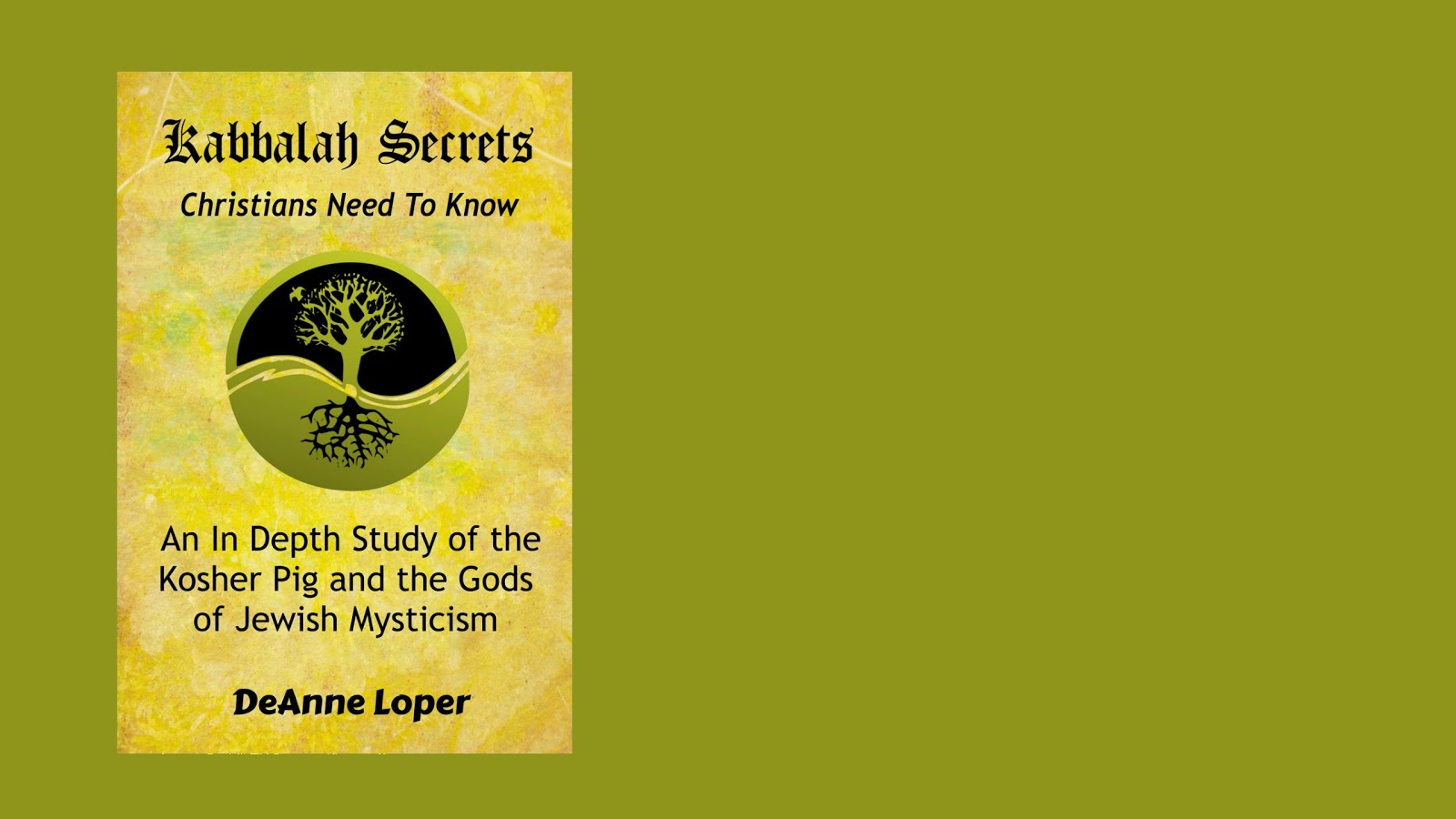Kabbalah Secrets Christians Need to Know